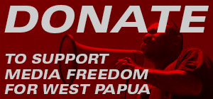 Donate to West Papua Media