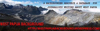 West Papua Backgrounder for Journalists